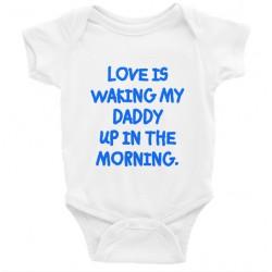 Love Is Waking Daddy Up Onesie